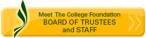 Meet the College Foundation Board of Trustees and Staff