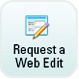 Request a Web Edit