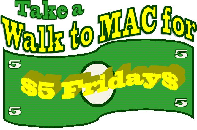 take a walk to the Mac for $5 Fridays