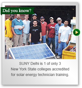 SUNY Delhi is one of only three New York State Colleges accredited for solar energy technician training.