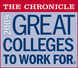 The Chronicle - Great Colleges to work for.