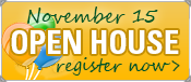Oct 18, Nov 15, Open House, register now>
