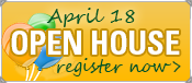 Open House, April 18, register now >
