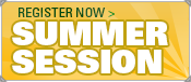 Summer Session, register now >